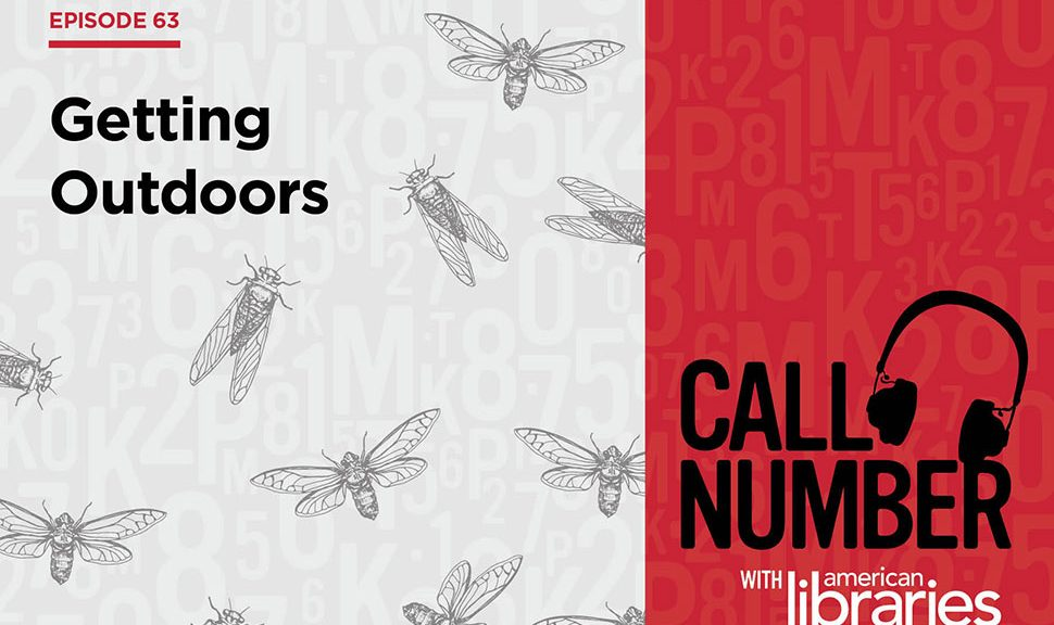Call Number Podcast episode 63: Getting Outdoors