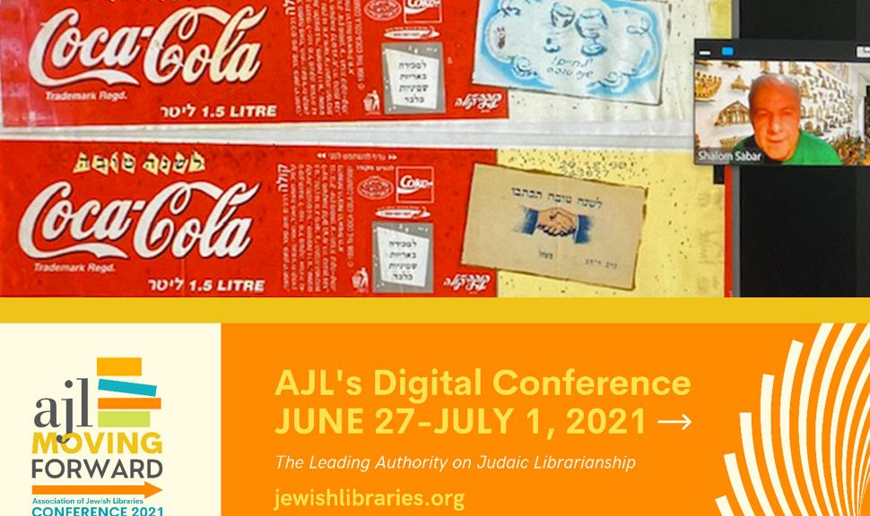 Shalom Sabar, professor of Jewish art and folklore at Hebrew University of Jerusalem, presents a program at the 2021 AJL Digital Conference.