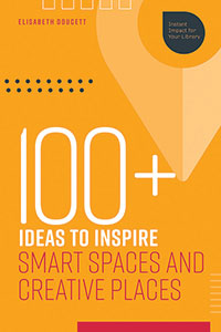 Cover of 100+ Ideas to Inspire Smart Spaces and Creative Places