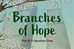 Cover detail of Branches of Hope: The 9/11 Survivor Tree